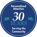Serving the Community For Over 30 Years Personalized Attention